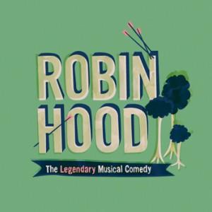 Robin Hood: The Legendary Musical Comedy