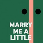 marry-me-a-little.252x408