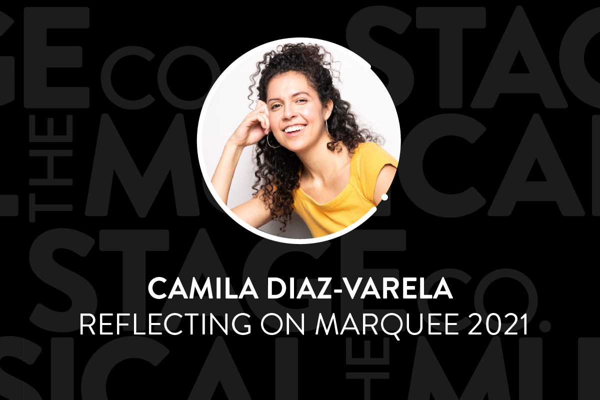 """A black background has faded Musical Stage Company logos overlaid. Centered is a circular image of a headshot, with a white 'C' and '.' border. The headshot is Camila Diaz-Varela smiling widely into the camera, as they sit comfortably on the floor, while resting their head in their hand. They have long dark brown curly hair that spills from a messy updo, dark brown eyes, and are wearing a mango coloured shirt. Text underneath reads, """"Camila Diaz-Varela / Reflecting on MARQUEE 2021."""""""
