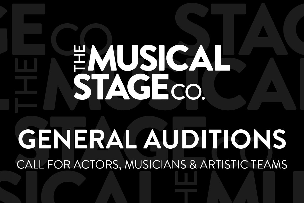 """A black background has faded Musical Stage Company logos overlaid. The Musical Stage Company logo is centered. Text below reads, """"General Auditions / Call for actors, musicians & artistic teams."""""""