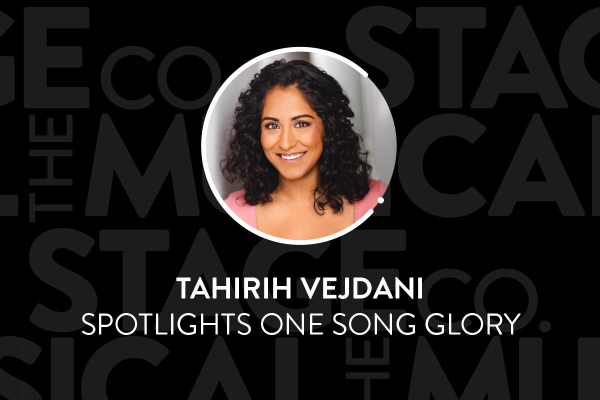 """A black background has faded Musical Stage Company logos overlaid. Centered is a circular image of a headshot, with a white 'C' and '.' border. The headshot is Tahirih Vejdani; a mixed-race woman of Tamil and Persian heritage in her 30's with shoulder length curly black hair, brown eyes, and a big bright smile. She is wearing a pink ribbed shirt leaning against a white and grey wall. Text underneath reads, """"Tahirih Vejdani / Spotlights One Song Glory."""""""
